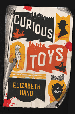 Book Cover, Curious Toys by Elizabeth Hand