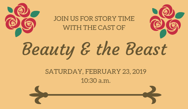 Story time with the cast of Beauty & the Beast on February 23rd at 10:30am