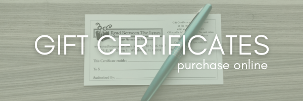 Gfit Certificates purchase online, white text over a photo of Read Between the Lynes paper gift certificates and a pen at an angle