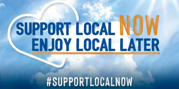 Support Local Now, Enjoy Local Later #supportlocalnow