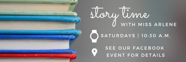 Virtual Story Time: Saturdays at 10:30 a.m. See our Facebook Event for Details
